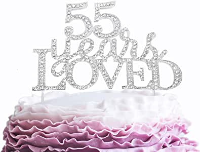 55 Years Loved Crystal Cake Topper for 55 Years Birthday Or 55th Wedding Anniversary Rhinestone Metal Party Decoration Silver