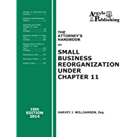 The Attorney's Handbook on Small Business Reorganization Under Chapter 11