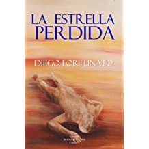 LA ESTRELLA PERDIDA (Spanish Edition) Nov 22, 2018