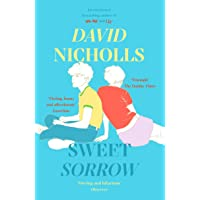 Sweet Sorrow: the Sunday Times bestseller from the author of One Day