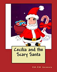 Cecilia and the Scary Santa