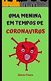 Livro infantil: UMA MENINA EM TEMPOS DE CORONAVÍRUS