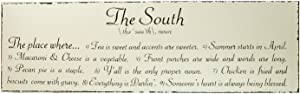 """Magnolia Lane Collection 50006 The South Sign, 26"""" x 8"""""""