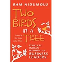 Two Birds in a Tree; Timeless Indian Wisdom for Business Leaders