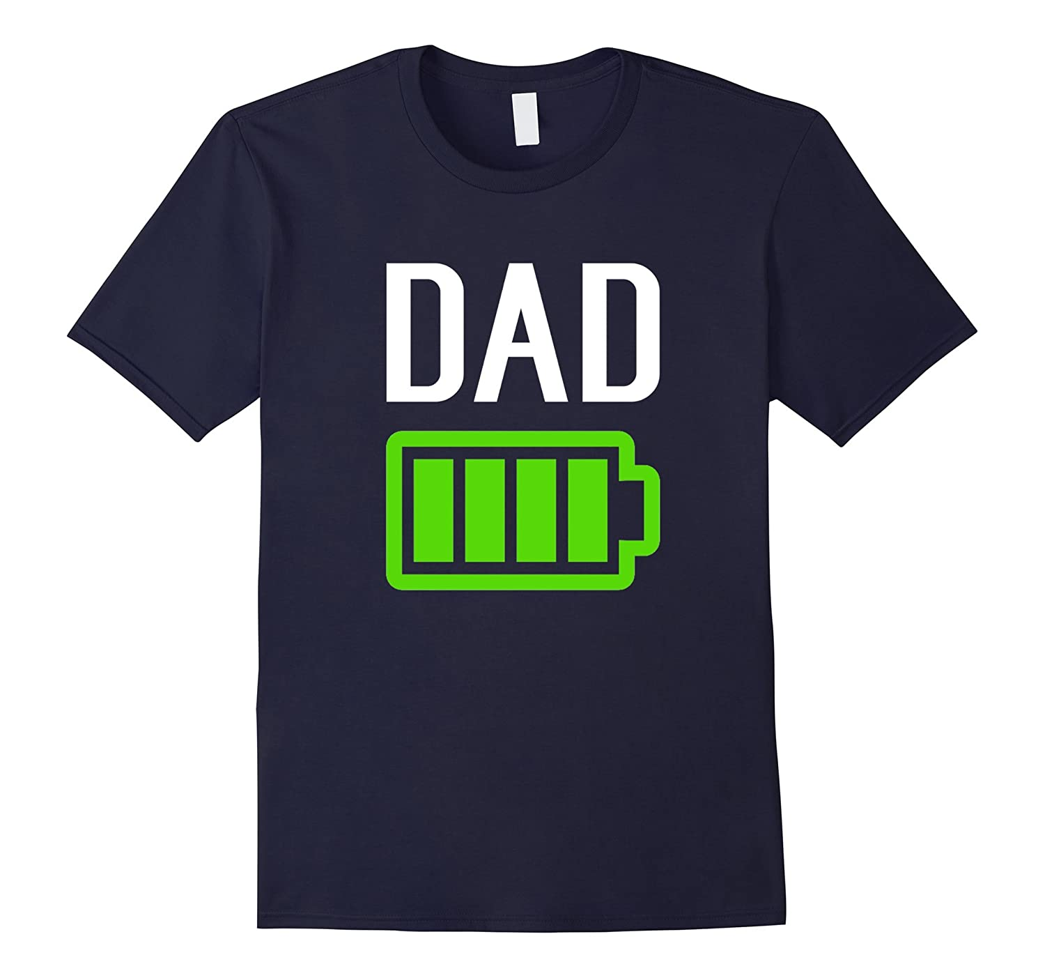 Mens Battery High Strong Powerful Dad T-Shirt Father Day Gift-TH