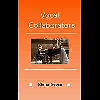 Vocal Collaborators (English Edition)