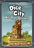 Dice City Expansion, All that Glitters.