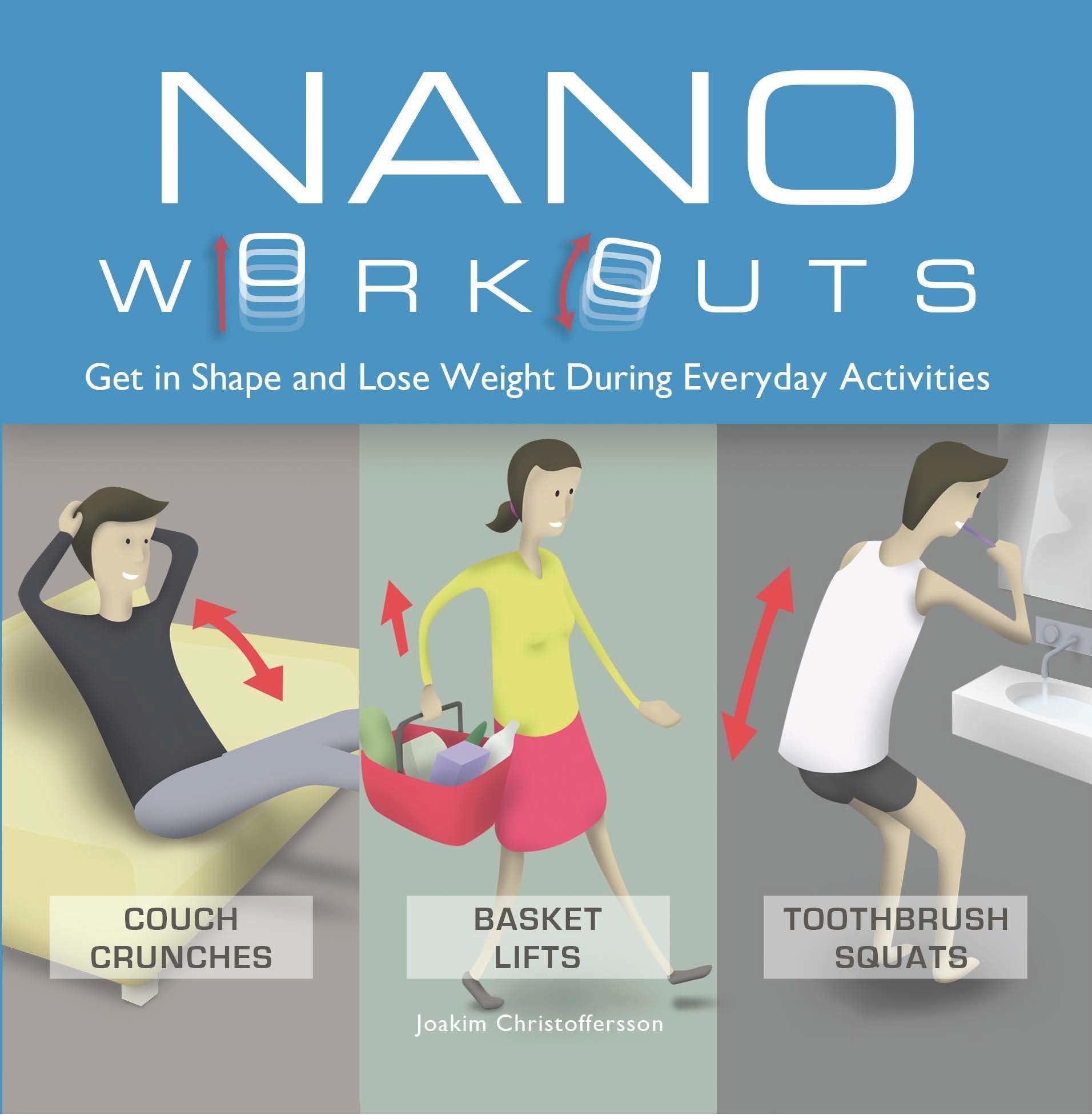Nano Workouts: Get in Shape and Lose Weight During Everyday Activities pdf