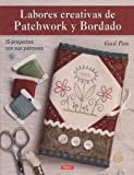 Labores creativas de Patchwork y Bordado