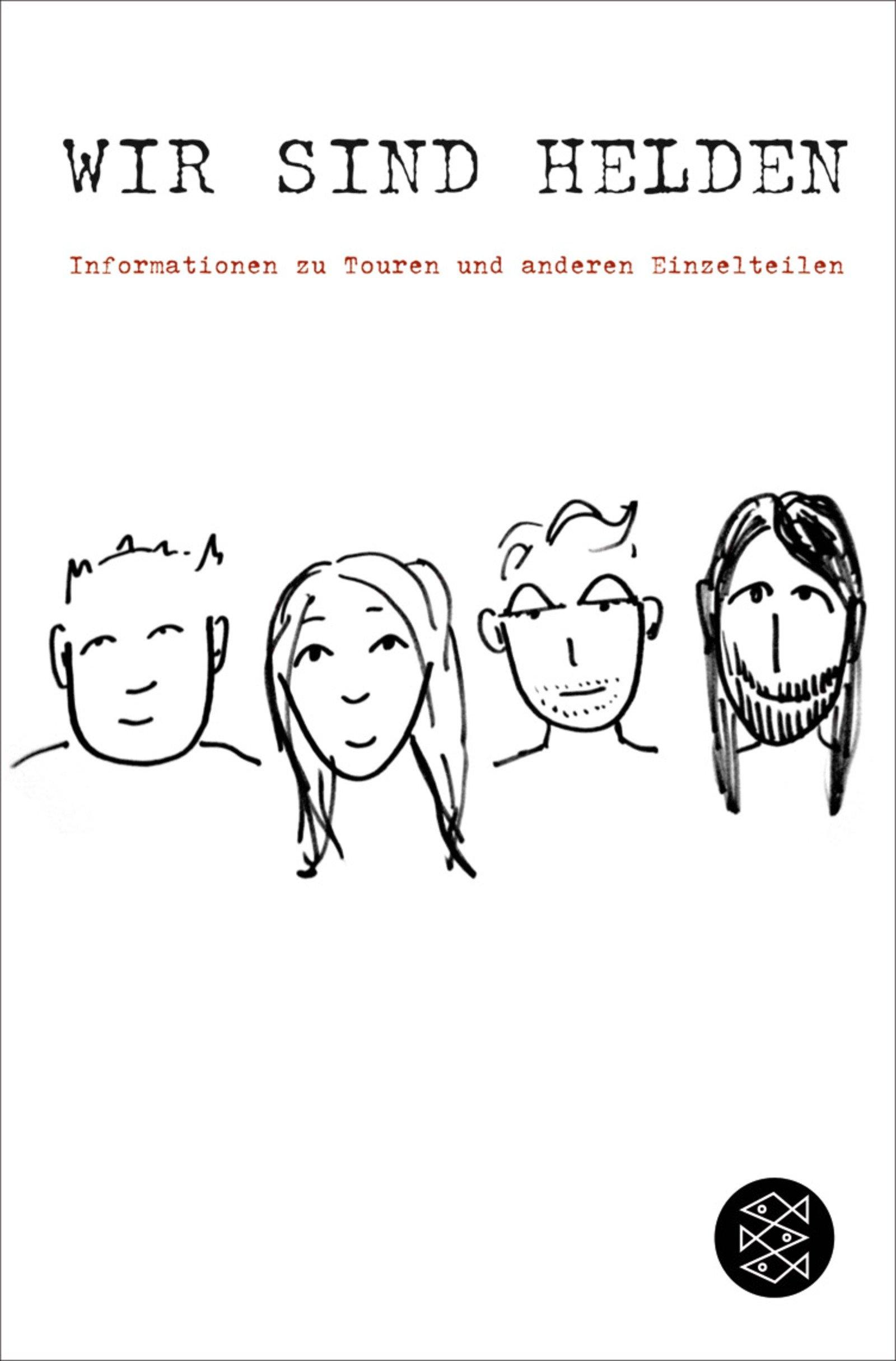 Informationen zu Touren und anderen Einzelteilen: Ein Wir sind Helden-Tagebuch