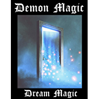 Demon Magic: Dream Magic (English Edition)
