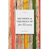 Methods & Theories of Art History: Second Edition