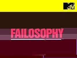 Failosophy Season 1
