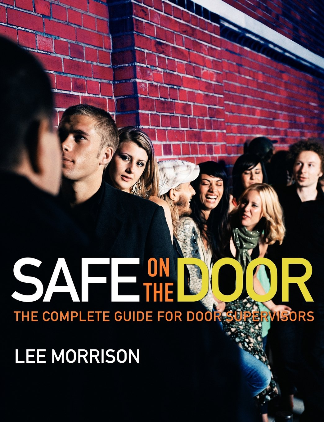 Safe On The Door  The Complete Guide For Door Supervisors