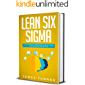 Lean Six Sigma: The Ultimate Intermediate Guide to Learn Lean Six Sigma Step by Step