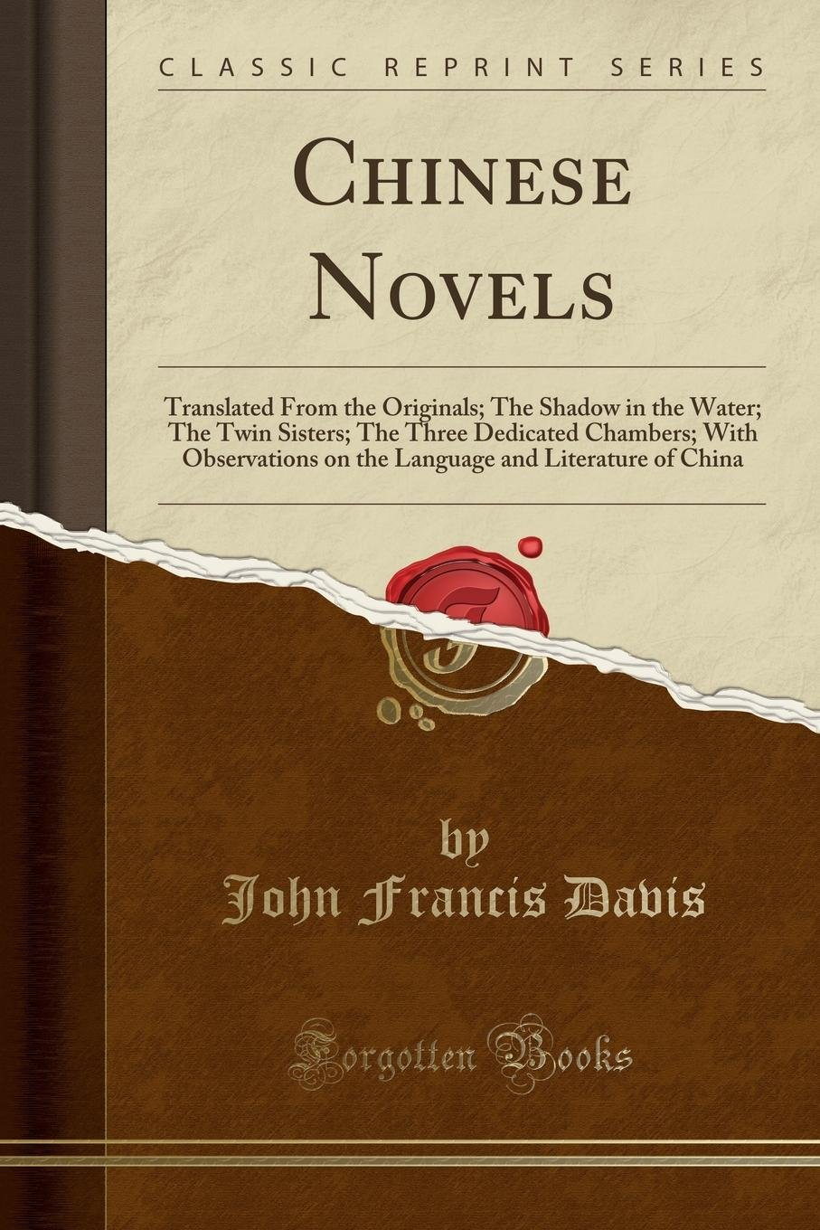 Chinese Novels: Translated From the Originals