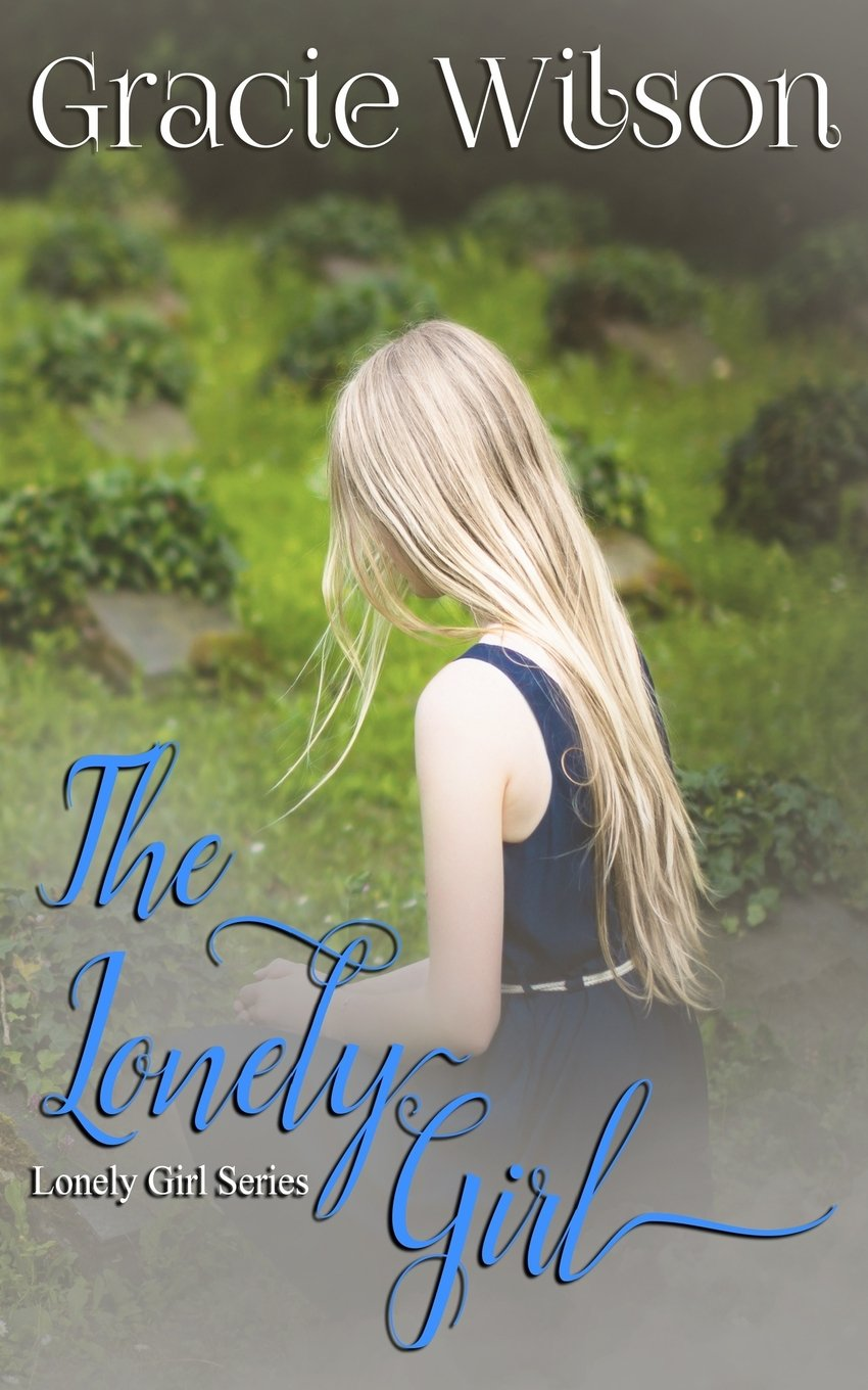 Download The Lonely Girl (Lonely Girl Series) (Volume 1) pdf epub