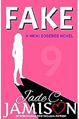 Fake (Nicki Sosebee Series Book 9) Kindle Edition