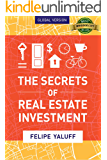 The Secrets of Real Estate Investment: Global Version