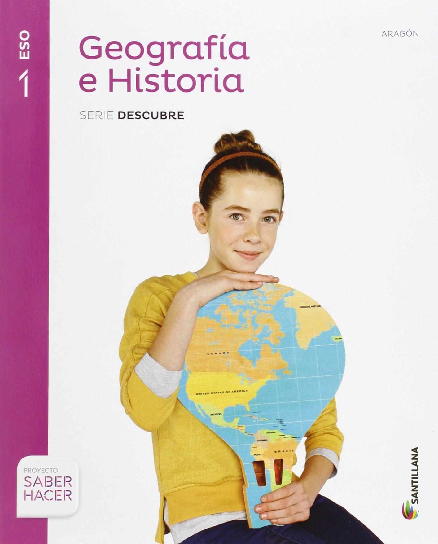 GEOGRAFIA E HISTORIA ARAGON SERIE DESCUBRE 1 ESO SABER HACER - 9788468019482: Amazon.es: Vv.Aa.: Libros