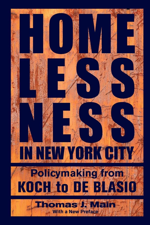 Homelessness in New York City: Policymaking from Koch to de Blasio pdf epub