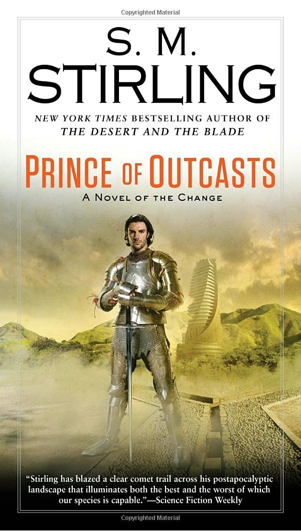 Amazon prince of outcasts a novel of the change amazon prince of outcasts a novel of the change 9780451417381 s m stirling books fandeluxe Choice Image