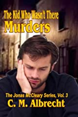 The Kid Who Wasn't There Murders (Jonas McCleary Mystery Series Book 3) Kindle Edition