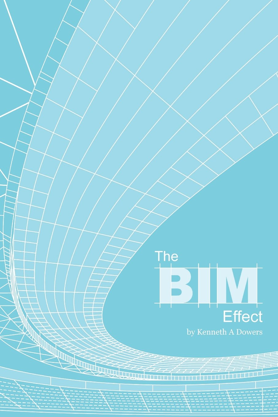 The BIM Effect: Step into the world of building a major league sports stadium. See if you have the capacity to own a major league sports team. And along the way can you keep from losing your fortune? ebook