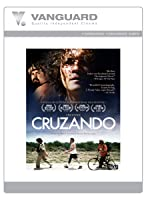 Cruzando (English Subtitled)