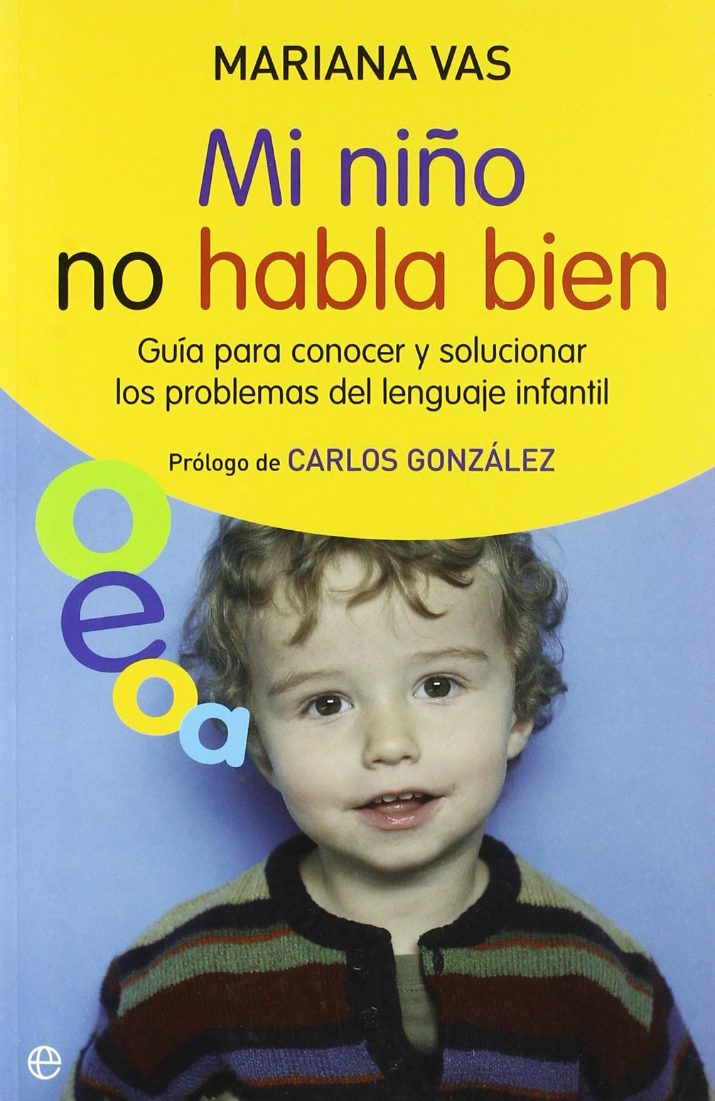 Epub gratis Mi niño no habla bien (psicologia y salud (esfera)) descargar libro