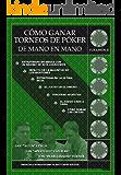 Cómo Ganar Torneos de Póker de Mano en Mano Volumen 2 (Winning Poker Tournaments)