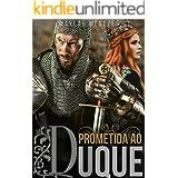 Prometida ao duque (Volume Único)