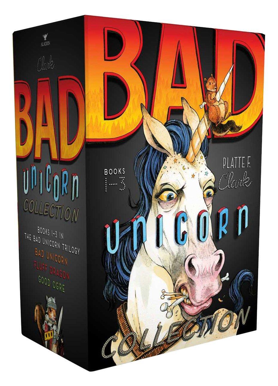 Bad Unicorn Collection: Bad Unicorn; Fluff Dragon; Good Ogre (The Bad Unicorn Trilogy)