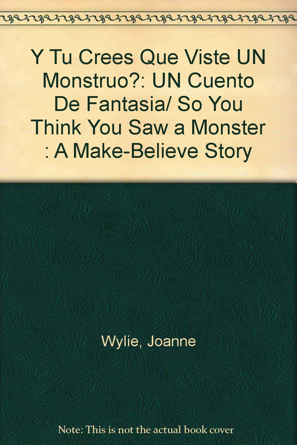 Amazon.in: Buy Y Tu Crees Que Viste UN Monstruo?: UN Cuento De Fantasia/ So  You Think You Saw a Monster : A Make-Believe Story Book Online at Low  Prices in ...
