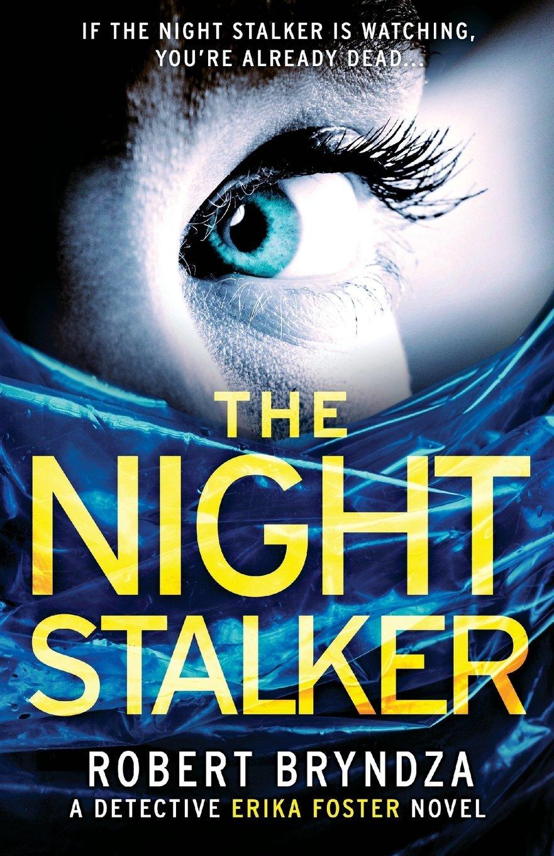 The Night Stalker (Detective Erika Foster) (Volume 2) ebook