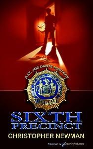 Sixth Precinct (Lt. Joe Dante Series Book 2)