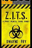 Z.I.T.S. (A Spirit Bluffs Short Story)