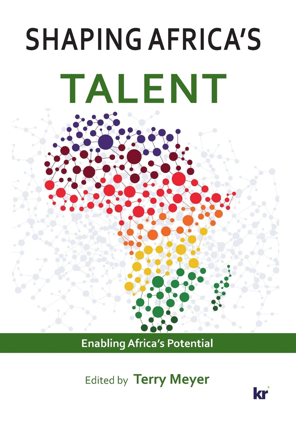 Download Shaping Africa's Talent: Build, Develop and Retain Talent pdf