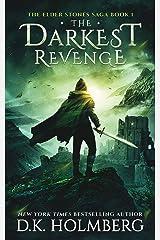 The Darkest Revenge (The Elder Stones Saga Book 1) Kindle Edition