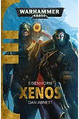 Xenos (Eisenhorn Book 1) Kindle Edition