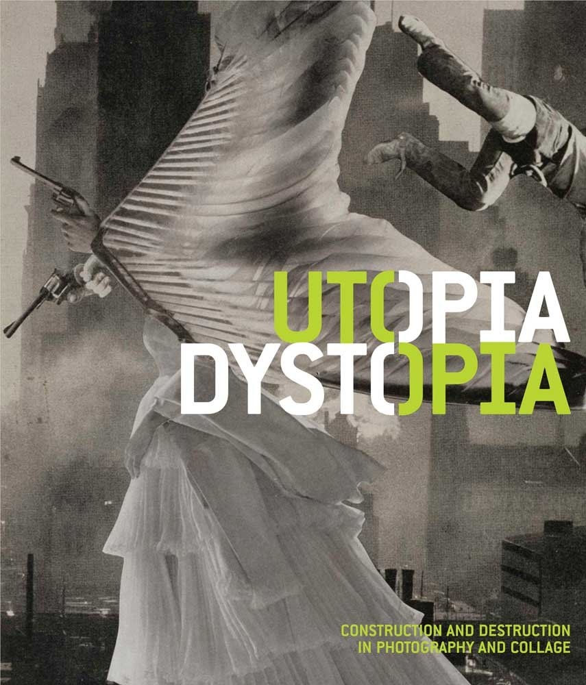 Download Utopia/Dystopia: Construction and Destruction in Photography and Collage pdf
