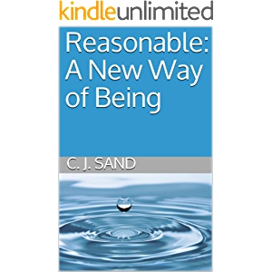 Reasonable: A New Way of Being