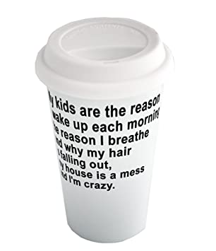 Coffee Cup With My Kids Are The Reason I Wake Up Each Morning The