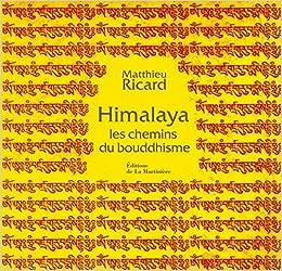Himalaya : Les chemins du bouddhisme Coffret 3 volumes : Bhoutan, terre de sérénité ; Tibet, regards de compassion ; Voyage immobile, l'Himalaya vu d'un ermitage