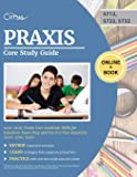 Praxis Core Study Guide 2019-2020: Praxis Core Academic Skills for Educators Exam Prep and Practice Test Questions (5712…