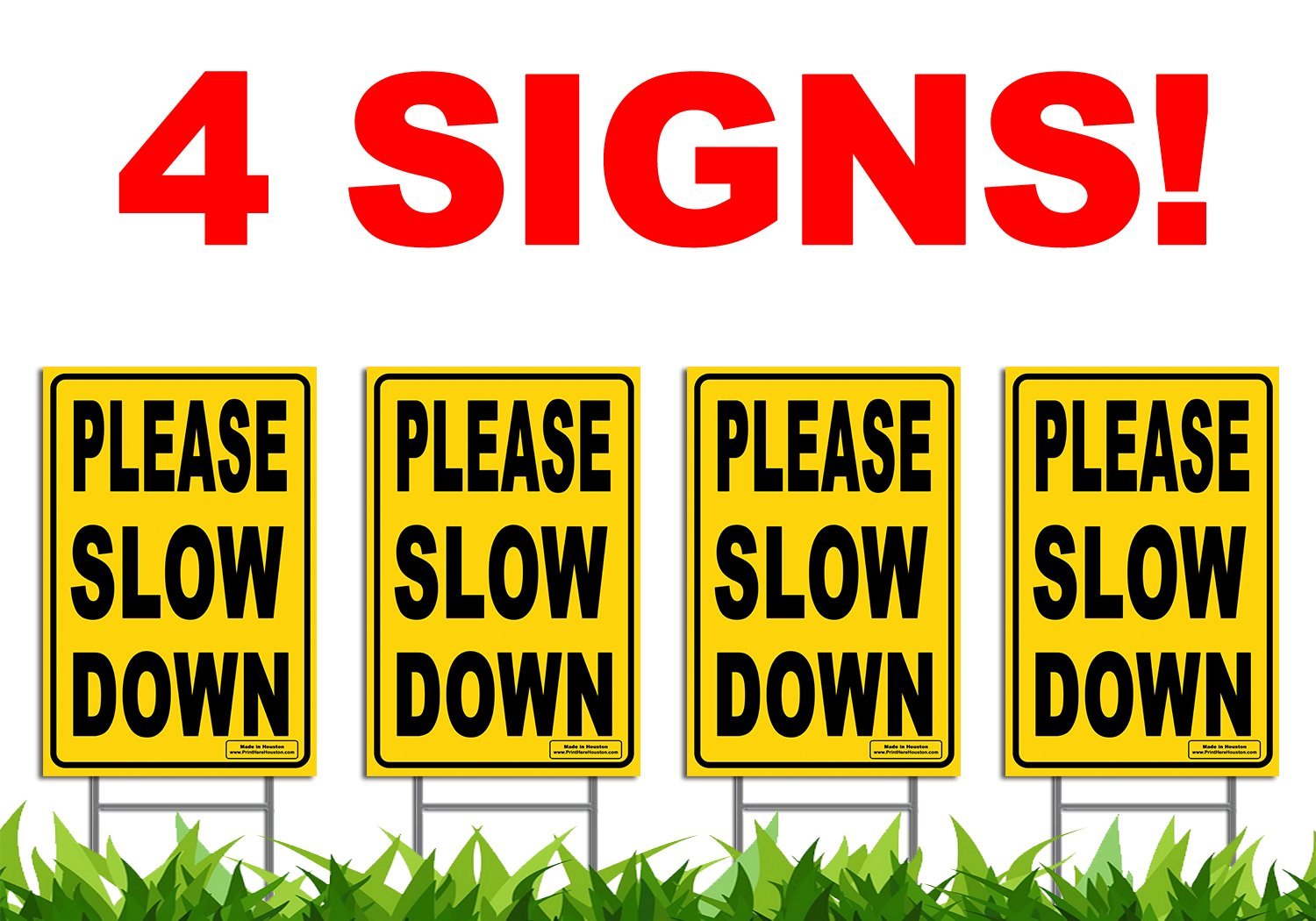 Bundle of (4) PLEASE SLOW DOWN 12'' x 18'' Yellow Safety Sign + Metal Ground Stakes
