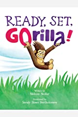 Ready, Set, GOrilla! Hardcover