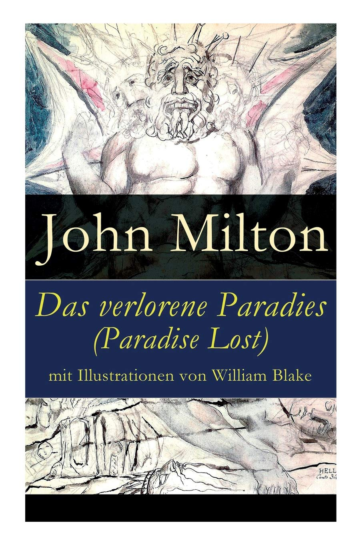 Das Verlorene Paradies  Paradise Lost  Mit Illustrationen Von William Blake