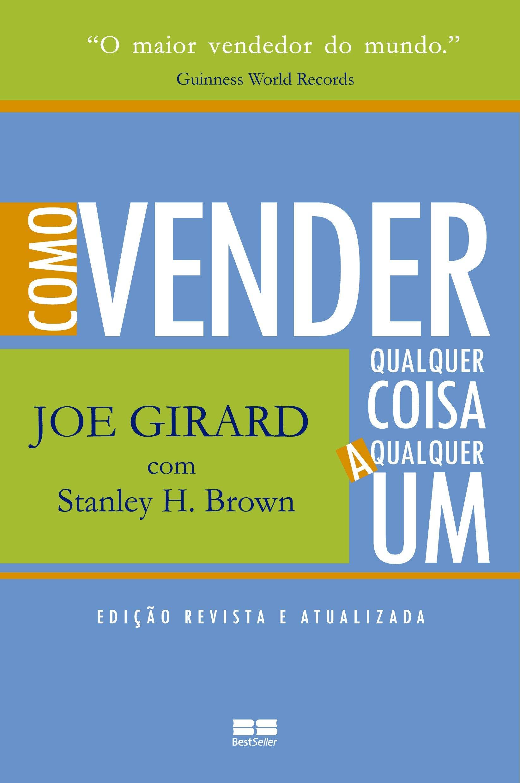 9bfac69da Como vender qualquer coisa a qualquer um - 9788576841920 - Livros na Amazon  Brasil