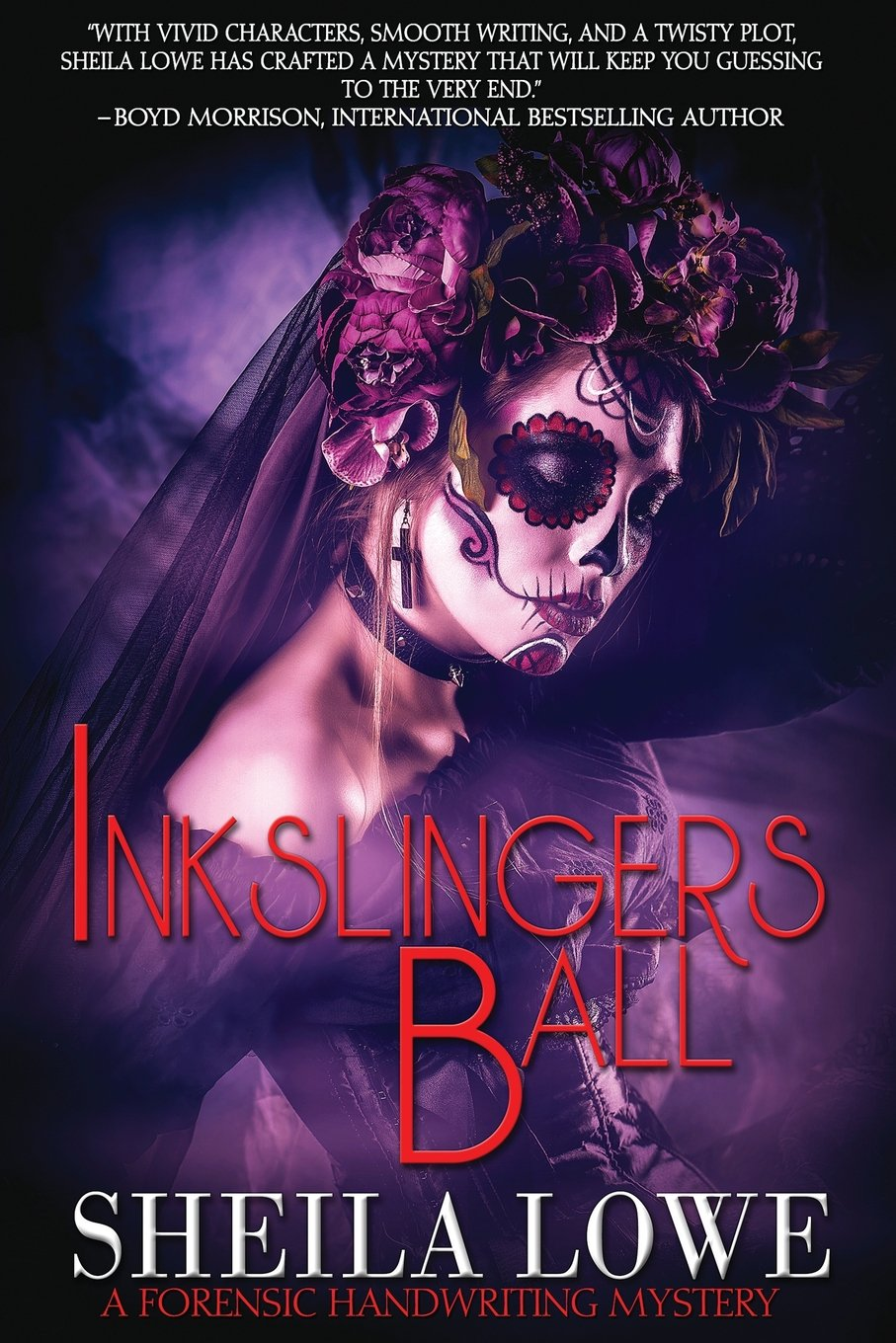 Download Inkslingers Ball (A Forensic Handwriting Mystery) (Volume 5) ebook